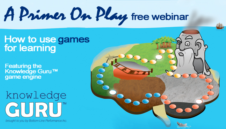 A Primer On Play: How to Use Games For Learning (Free Webinar)